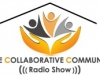 The Collaborative Community Radio Show